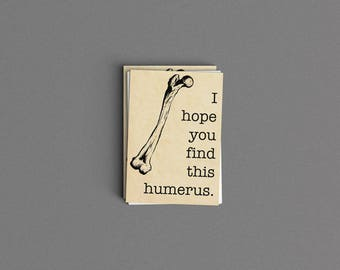 I Hope You Find This Humerus Card or Print