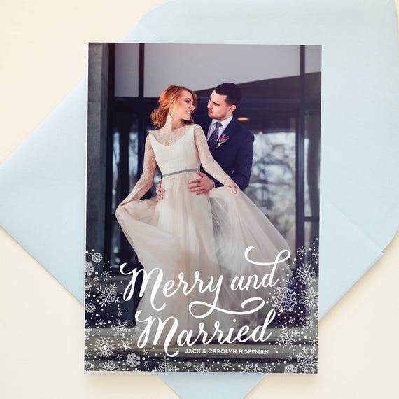 Wedding Photo Card, Just Married Holiday Cards, Newlywed Christmas Card, Winter Wedding Announcement - Snowflakes Merry & Married