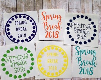 Must Have Spring Break Decal!