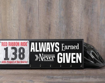 Always Earned Never Given Running Medal Holder and Race Bib Hanger to display your hard earned race medals
