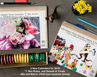 2018 Funny Wall Calendar Set • 12 Month Calendars •Save 20% • Animal Tales T. Rex Rules, and Sweets & Treats • Mix and Match • Funny Story
