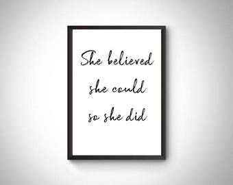 Inspirational Quotes, Digital prints, Prints, Wall art, Home decor, She believed she could so she did,Instant download printable art, poster