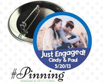 "Just Engaged! Custom Engagement Pinback Button Celebrations 2-1/4"" Standard Pin"