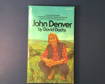 JOHN DENVER BIOGRAPHY Paperback Book by David Dachs 1976