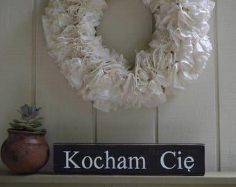 Kocham Cie, Kocham Cie Sign, I Love You In Polish, Polish I Love You Sign, Polish Sign, Polish Wedding Sign, Polish Wedding Decor,
