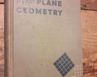 1950's Math Text Book - New Plane Geometry - Well Worn Shabby Chic Decorative Books for Home Decorating - 1950's Mid Century Library Decor