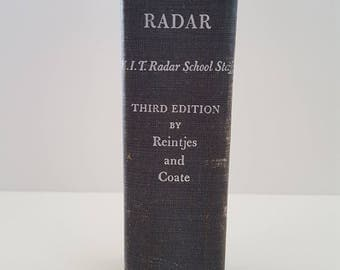 Vintage Third Edition Principles of Radar, 1952 published by the M.I.T. Radar School Staff. J Reintjes and G Coate