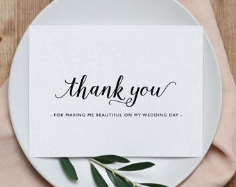 Thank You Card for Wedding Hair Stylist Makeup Artist, Thank you for Making Me Beautiful Wedding Card, Wedding Thank You Cards, K3