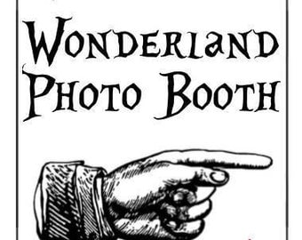Wonderland Photo Booth Sign (Digital)