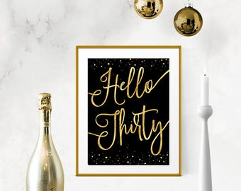 Printable Hello Thirty Black & Gold Roaring 20s, Great Gatsby Birthday Sign DIY Instant Download Typography Print