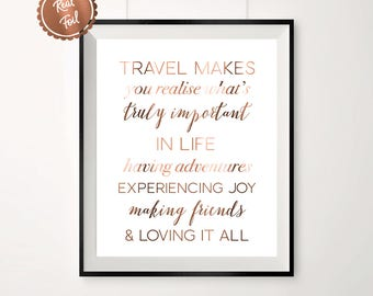 Travel quote // Copper travel // travel poster // travel print // quotes // quote print // copper quote // copper // foil print // wall art