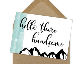 hello there handsome card | A6