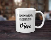 Gift for Mom from Daughter Trendy Mom Gifts Momlife Coffee Mug Mothers Day Funny Mother Coffee Mug Mom Birthday Ideas Please Return to Mom