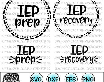 IEP prep and IEP recovery cut files for Silhouette Cameo and Cricut