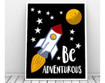 Space Decor Nursery, Instant Download, Be Adventurous Art, Rocket Ship Decor, Space Age Art, Space Bedroom Decor, Science Theme Print