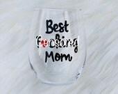Best Fucking Mom hand painted stemless wine glass /Gifts for Mom/Best Mom wine glass/Best Mother wine glass/MATURE/Mothers Day wine glass