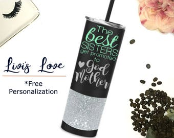 The Best sisters get promoted to God Mother 20 oz Stainless Steel Glitter Tumbler To-Go cup Tumbler Sister Cup Straw Cups with Straws Auntie