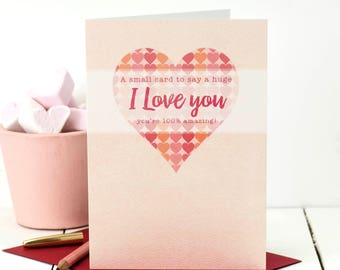 I Love You Card; 'A Small Card To Say A Huge I Love You You're 100% Amazing'; You're Amazing Card; Love Card; GC456