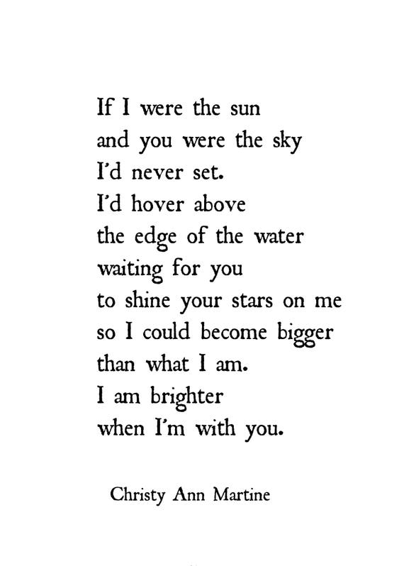 Anniversary Gifts for Him or Her - Love Poem Print - If I Were the Sun and You Were the Sky - Poetry - Christy Ann Martine