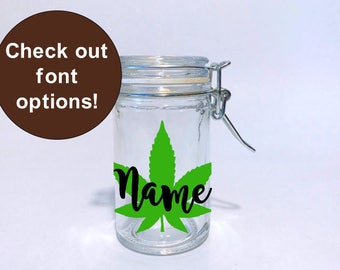 Put your name on a personalized stash jar. Customized stash jar. gifts for stoners. weed jars. weed jar. medical marijuana. personal stash