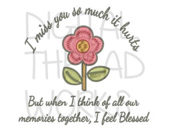 Sympathy Loss Memory Machine Embroidery Design 4x4 5x7 6x10 Instant Download. Grief Passing flower blessed ITEM# MYSMIH