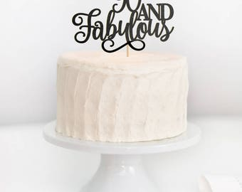 SALE - 90 and Fabulous Cake Topper, 90 & Fabulous, 90th Birthday Cake Topper, Adult Birthday Cake Topper, Milestone Birthday Topper