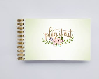 WIDE Undated Inspirational Planner - One Year Fill in Calendar Notebook - Plan it Out Floral Green Weekly Planbook - Monthly Weekly Schedule