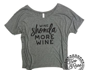 Womens Wide Neck Dolman Wine Shonda Wine Tee - loose fit - greys anatomy - wine - pizza - shonda - tee - custom tee - shondaland