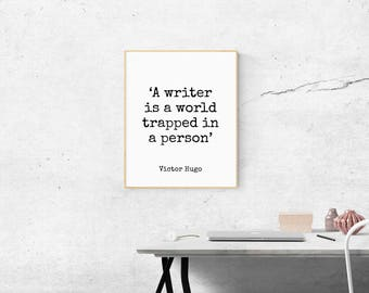 Literature Print, Gifts For Writers, Author Gifts, Victor Hugo Quotes, Booklover, Victor Hugo Print, Gift For Writers, Writer Gifts