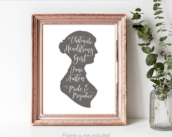 Funny Jane Austen / Feminist poster / Jane Austen Humour / Pride and Prej quote / 'Obstinate, Headstrong Girl' /