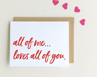 """Valentine Card Valentines Day Card """"All of me loves all of you"""" Girlfriend Card Boyfriend Card Anniversary Card Love Romantic Quote Card"""