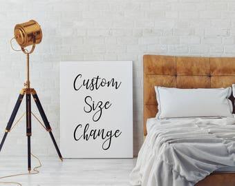 Custom Size Change | Custom Size Print | Custom Print Size | Custom Add On | Resize a Print