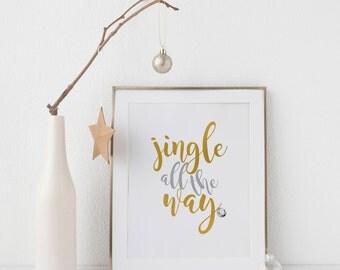 Jingle All the Way Print-Jingle Bells Printable-Silver Bells Print-Jingle Bells-Christmas Printable-Jingle Bells Print-Christmas Bells Print