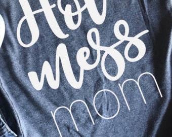 Hot Mess Mom Shirt