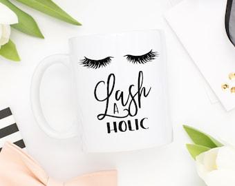 Lashaholic Mug, Eyelashes Mug, Eyelash Mug, Lash Mug, Lashes Mug, Eyelash Addict Gift, Fashion Mug, Makeup Mug, Makeup Addict, Makeup Artist