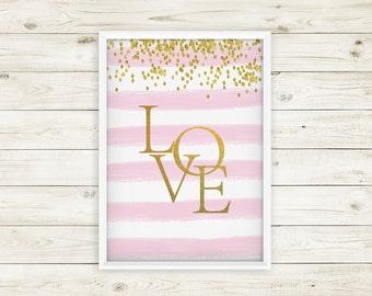 Love Print, Pink and Gold Decor, Pink Nursery Decor, Love Artwork, Girl Nursery Wall Art, Love Quotes, Love Quote Print, Love Printable Sign