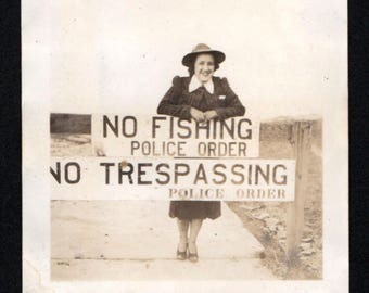Vintage Snapshot Photo Woman Poses Behind No Fishing Trespassing Sign 1940's, Original Found Photo, Vernacular Photography