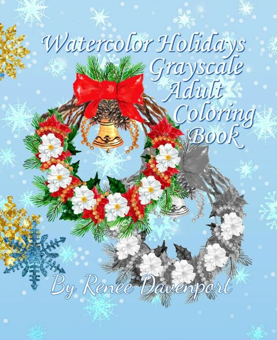 Watercolor Holidays Grayscale Adult Coloring Book 30 Pages  PDF Instant Download