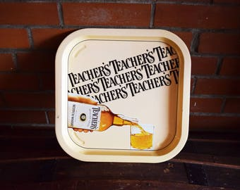 Teacher's Whisky Serving Tray - Scotch Whiskey - Bottled in Scotland - Vintage Breweriana