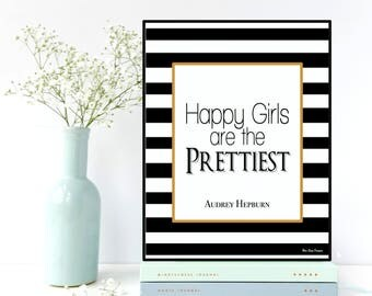 Happy girls are the prettiest quote, Audrey Hepburn quote, Quote for women, Celebrity quote, Audrey Hepburn print, Inspirational quote