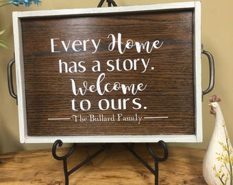 Every Home Has A Story/Tray