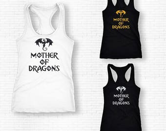 Mother of Dragons Shirt, Mother of Dragons Tank Top, Mother of Dragons Tee, Inspired By Game Of Thrones,Gift For Game Of Thrones