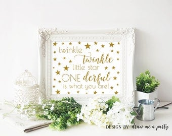 Twinkle Little Star First Birthday Party Decor Onederful Is What You Are, Gold Glitter Twinkle Little Star 1st Birthday Printable Sign STG03