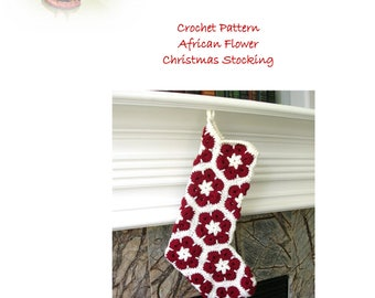 Stocking Crochet Pattern - African Flower Christmas Stocking Pattern - Christmas Crochet Patterns -DIY Christmas Stocking Tutorial
