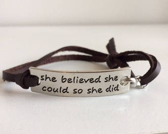 She Believed She Could So She Did Bracelet - Inspirational Jewelry - Stamped Bracelet - Empowering Jewelry -  Quote Bracelet - Gift for Her