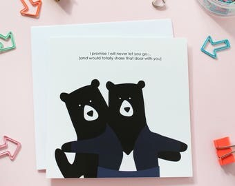 I'll Never Let You Go! Valentines Day Card