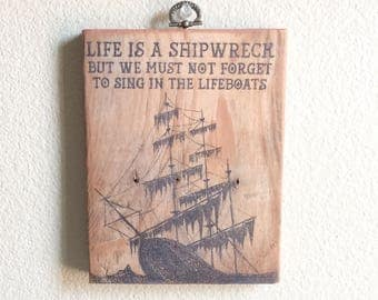 Inspirational Art Shipwreck Wood Plaque Handmade upcycled recylced pallet wall art Voltaire