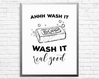 PRINTABLE ART, Wash it real good, Bathroom Wall Art, Bathroom Art, Bathroom Wall Decor, Black and White Art, Printable Bathroom Art