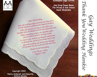 Gay Wedding ~ Thank You Gifts ~ Printed Wedding Hankie L302 Title, Sign & Date for Free!  Wedding Hankie Poem