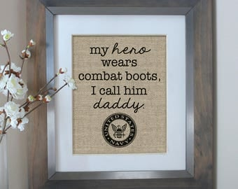 My Hero Wears Combat Boots | Father's Day Gift | Gift for Dad or Mom | Father's Day from Son | First Father's Day | Military Dad | US Navy